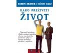 Robin Skiner i Džon Kliz, Kako preživeti život