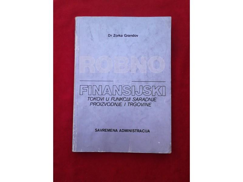 Robno  finansijski tokovi u funkciji saradnje ...