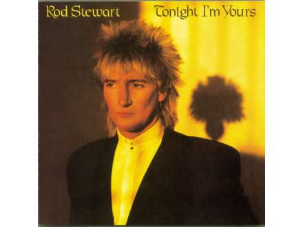 Rod Stewart - Tonight I`m Yours