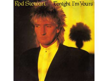 Rod Stewart - Tonight I`m Yours