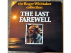 Roger Whittaker ‎– The Last Farewell