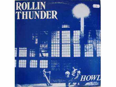 Rollin Thunder - Howl