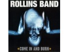 Rollins Band ‎– Come In And Burn (CD)