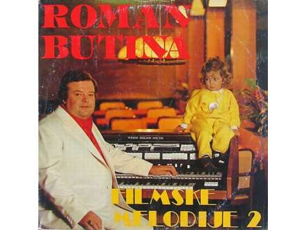 Roman Butina - Filmske Melodije 2