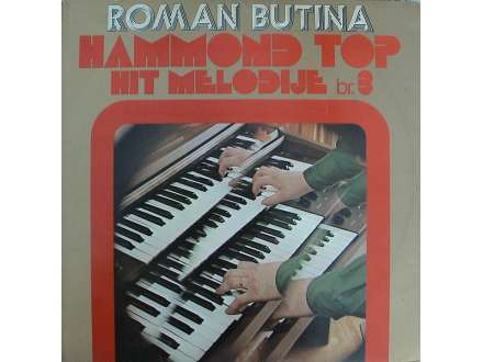 Roman Butina - Hammond Top Hit Melodije Br. 3