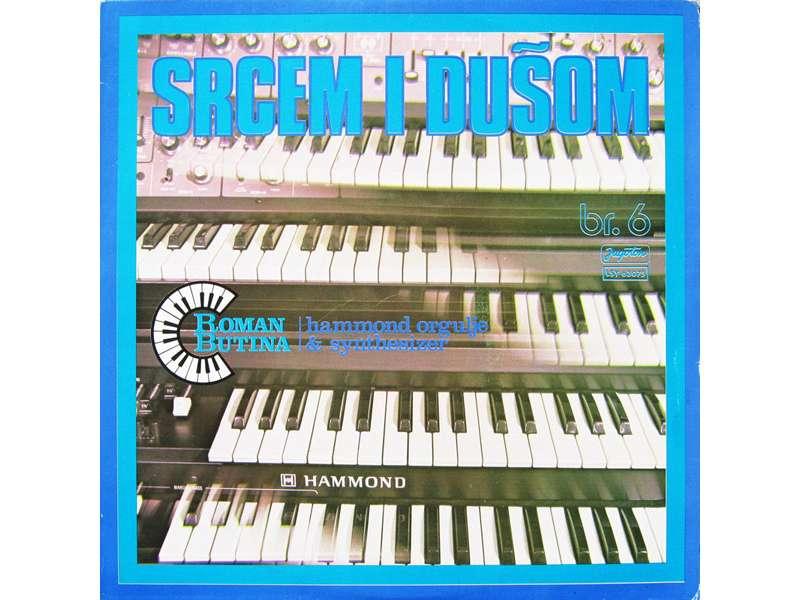 Roman Butina - Srcem I Dušom Br. 6 - Hammond Orgulje & Synthesizer