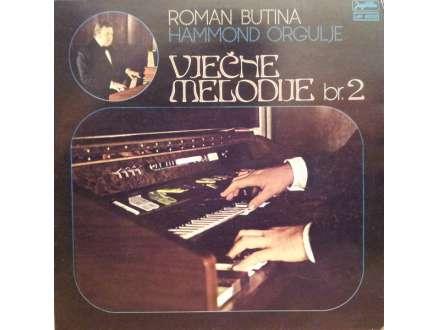 Roman Butina - Vječne Melodije Br. 2