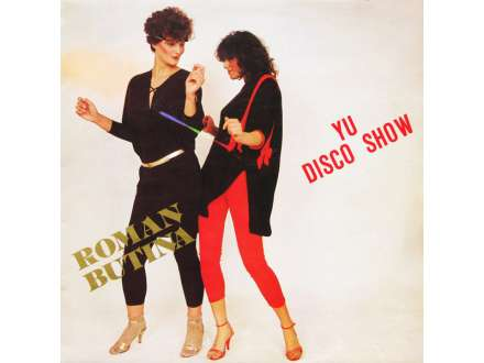 Roman Butina - Yu Disco Show