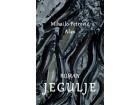 Roman jegulje - Mihailo Petrović Alas