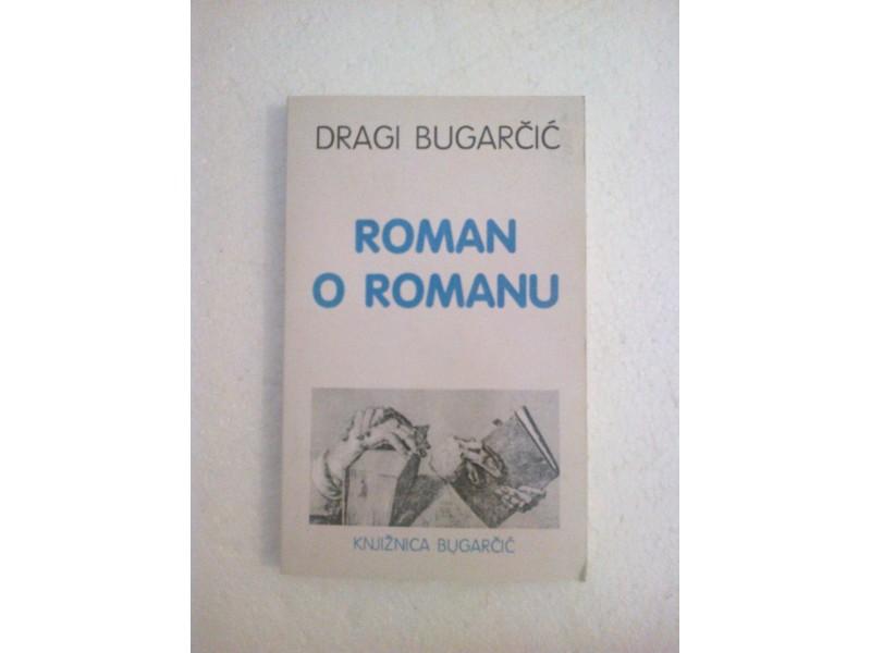 Roman o romanu - Dragi Bugarčić