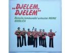 Romsko Tamburaski Orkestar Mome Nikolica Djelem Djelem