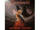 Rondinelli ‎– Our Cross Our Sins (CD)