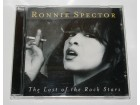 Ronnie Spector - The Last Of The Rock Stars