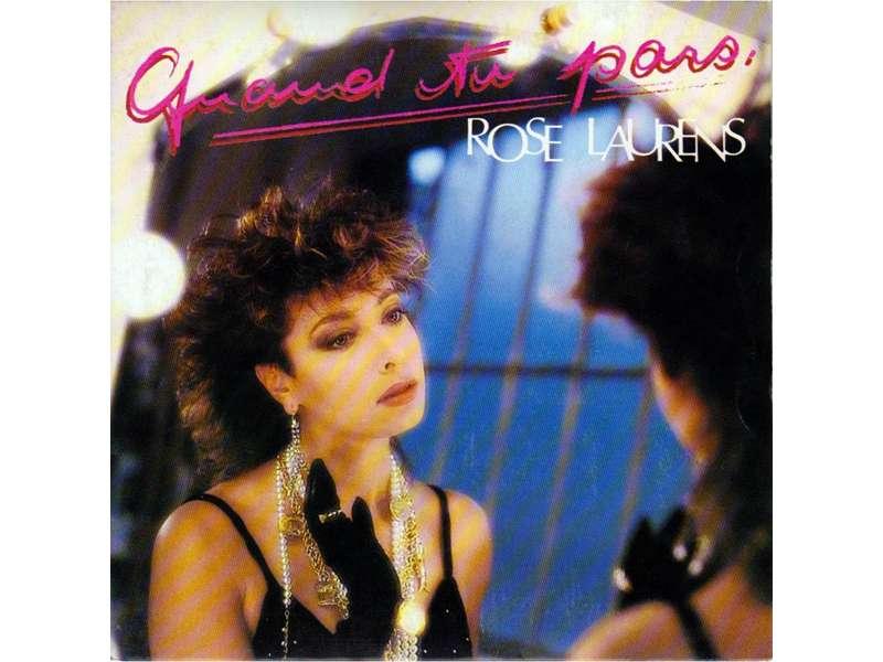 Rose Laurens - Quand Tu Pars
