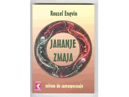 Rouzel Engvin:Jahanje zmaja,Mitom do samospoznaje