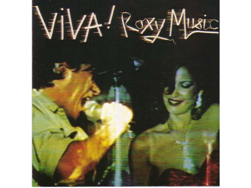 Roxy Music - Viva! Roxy Music - The Live Roxy Music Album