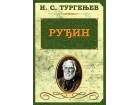 Ruđin, Ivan Sergejevič Turgenjev, novo