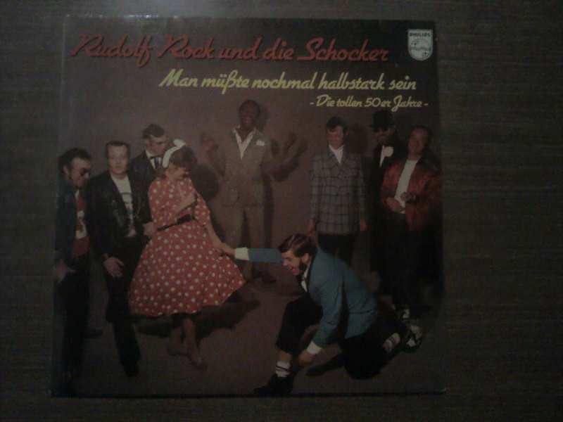 Rudolf Rock & Die Schocker - Man Müßte Nochmal Halbstark Sein - Die Tollen 50er Jahre -