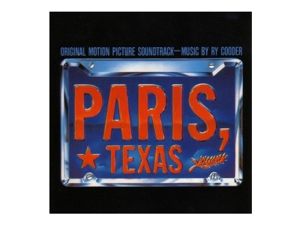 Ry Cooder -  Paris, Texas - Original Motion Picture Soundtrack