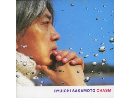 Ryuichi Sakamoto - Chasm