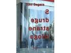 S DRUGE STRANE IZLOGA - Toni Segar