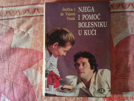 S.V. VNUK - NEGA I POMOC BOLESNIKA U KUCI