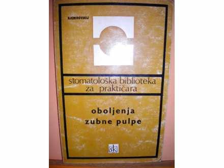 S. biblioteka za prakticara-oboljenja zubne pulpe