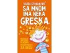 SA MNOM IMA NEKA GREŠKA - Vlada Stojiljković