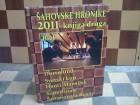 SAHOVSKE HRONIKE 2011 (knjiga druga) sah