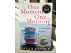 SARAH RAYNER - ONE MOMENT, ONE MORNING