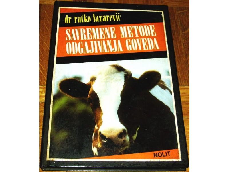 SAVREMENE METODE ODGAJIVANJA GOVEDA - Dr R. Lazarević