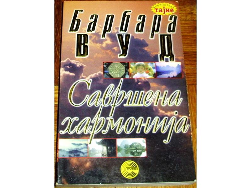 SAVRŠENA HARMONIJA - Barbara Vud