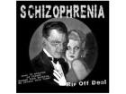 SCHIZOPHRENIA - Rip Of Deal