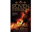 SEĆANJA NA LED - deo drugi - Stiven Erikson