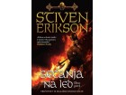 SEĆANJA NA LED - deo prvi - Stiven Erikson