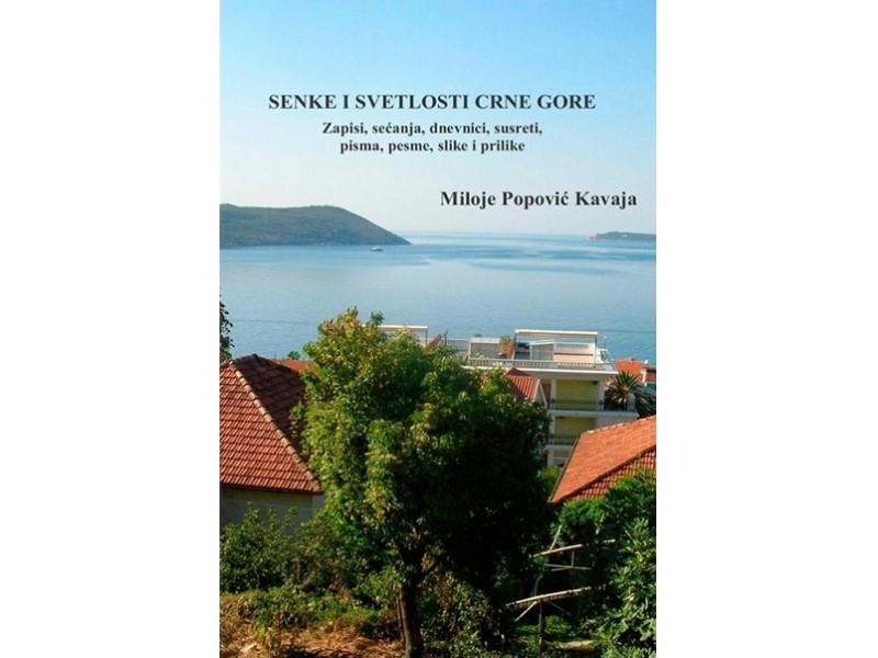 SENKE I SVETLOSTI CRNE GORE - Miloje Popović Kavaja