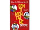 SENTIMENTALNE ZAVERE - Đorđe Milosavljević