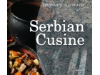 SERBIAN CUSINE: ALL TRADITIONAL PLATES - Olivera Grbić