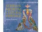 SERBIAN MEDIEVAL CULTURAL HERITAGE - Vesna Petković