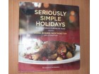 SERIOUSLY SIMPLE HOLIDAYS,Diane Rossen Wothington