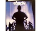 SHORTY - UMOTVORINE