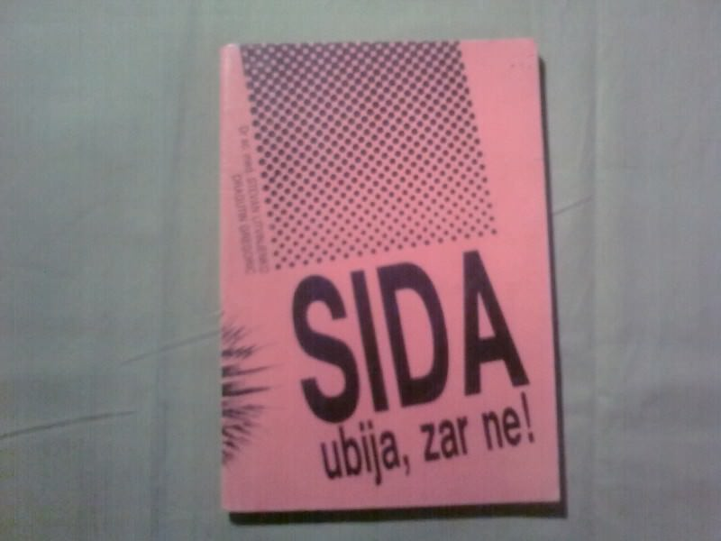 SIDA UBIJA,ZAR NE-LITVINJENKO-GREGORIC