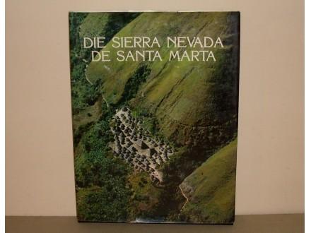 SIERRA NEVADA DE SANTA MARTA - monografija