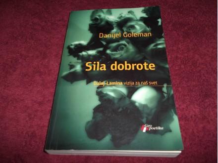 SILA DOBROTE - Danijel Goleman