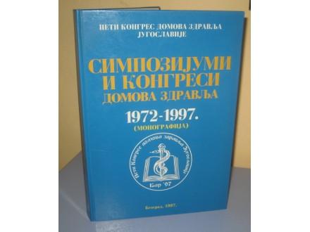 SIMPOZIJUMI I KONGRESI DOMOVA ZDRAVLJA 1972-1997