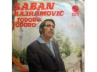 SINGL: ŠABAN BAJRAMOVIĆ - TODORO, TODORO