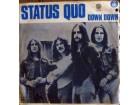 SINGL: STATUS QUO - DOWN DOWN