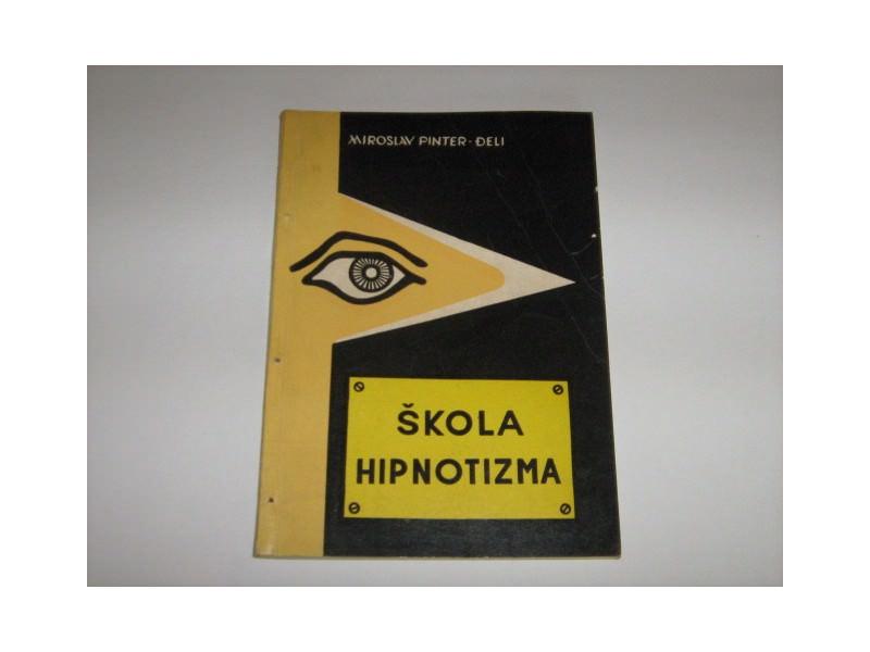 ŠKOLA HIPNOTIZMA - MIROSLAV PINTER-ĐELI