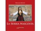 SKRIVENA SRBIJA - ITALIJANSKI - Dragan Bosnić