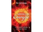 SKRIVENE TAJNE ENERGIJE - CELOVITI PROGRAM ISCELJIVANJA I POSTIZANJA BLAGOSTANJA - Ala Svirinskaja